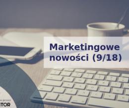 Marketingowe nowości 9/18