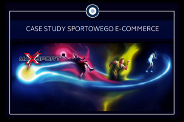 Sukces sklepu internetowego Maxxxsport.pl – kampanie Google Ads