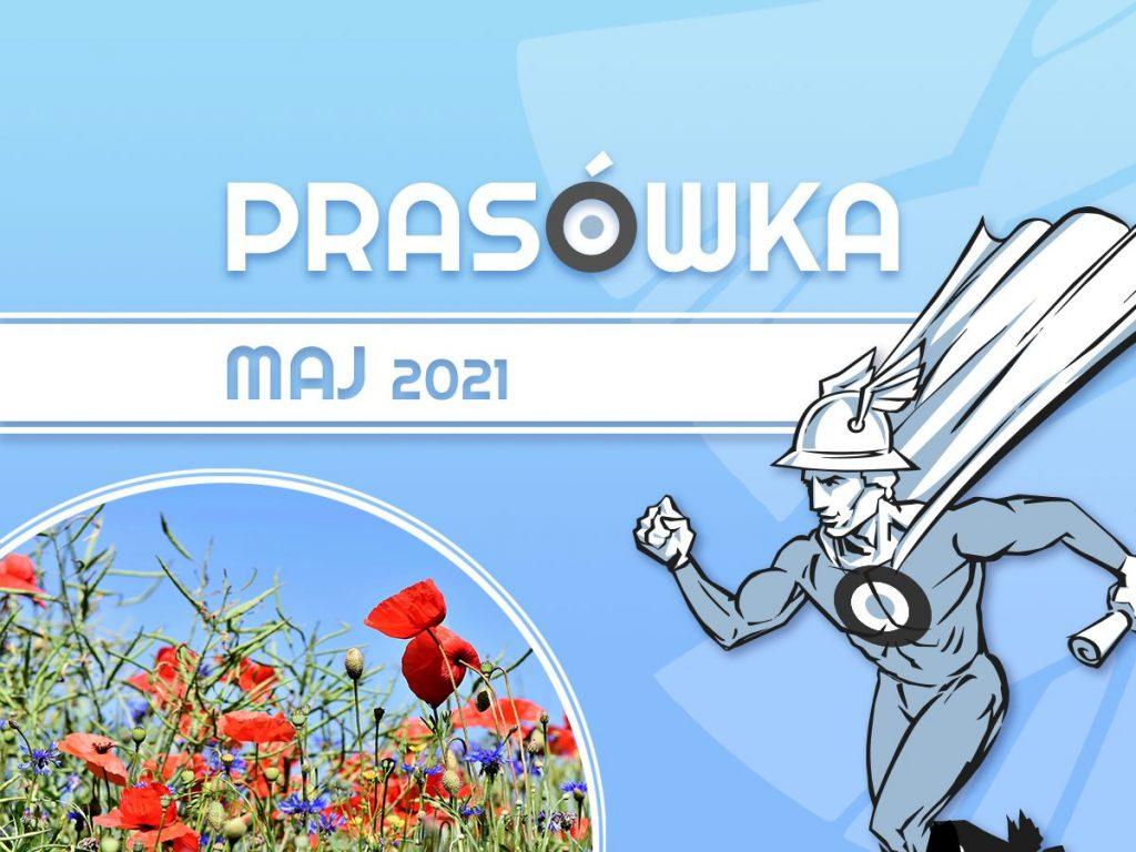 Prasówka marketingowa maj 2021